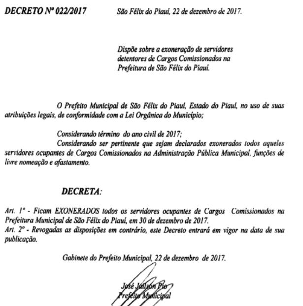 O Decreto nº 22/2017 foi assinado no dia 22 de dezembro.